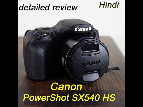Canon PowerShot SX540 HS | Detailed Review