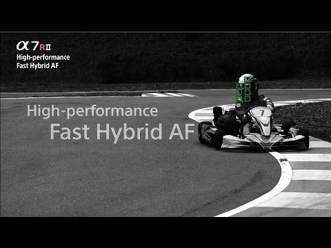 Fast Hybrid AF | Alpha 7R II | Sony | α