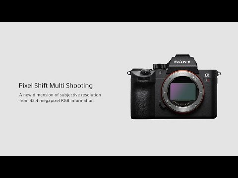 Pixel Shift Multi Shooting | Alpha 7R III | Sony | α