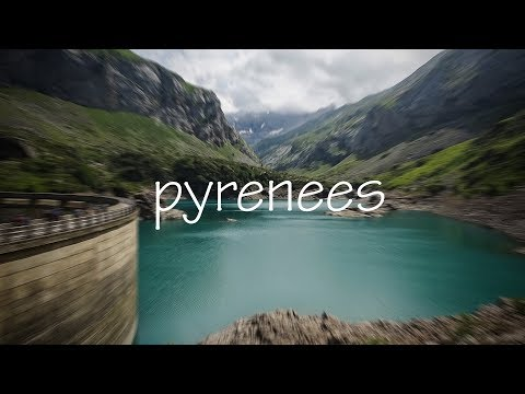 Pyrenees 4K FDR-AX53 2019 Cinematic