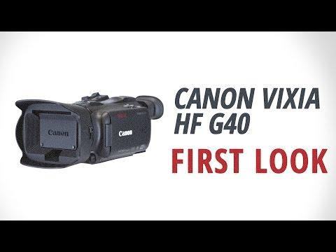 First Look: Canon | VIXIA HF G40