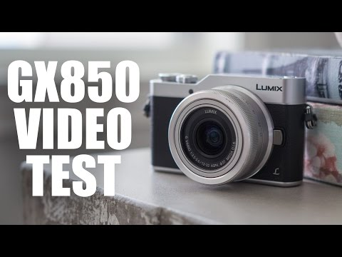 PANASONIC LUMIX GX850 4K VIDEO TEST