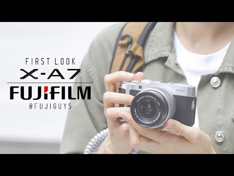 Fuji Guys - FUJIFILM X-A7 - First Look