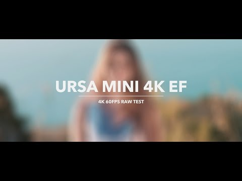 Blackmagic Ursa Mini 4K EF — 4K Raw 60fps Test