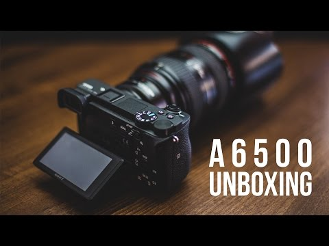 Sony A6500 UNBOXING And First Impressions