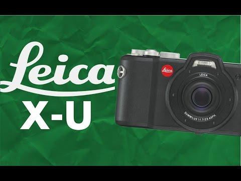 Leica X-U (Typ 113) - Overview