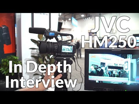 JVC HM250U and HM250SP Camcorders, In Depth Interview