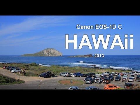 Canon EOS-1D C, HAWAii 4K 24p