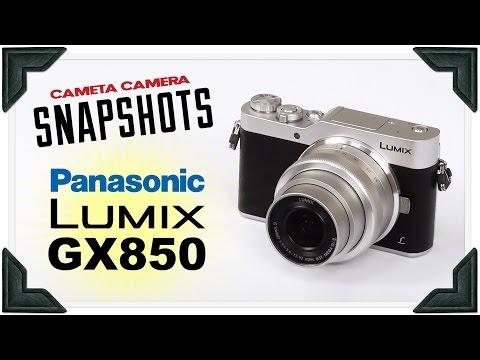 Cameta Camera SNAPSHOTS - Panasonic Lumix GX850