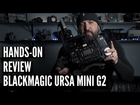 Blackmagic URSA Mini G2 - Hands-on Review