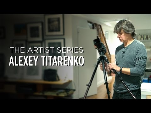 ARTIST SERIES :: ALEXEY TITARENKO