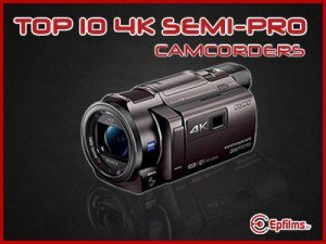 BEst 4k Consumer Camcorders