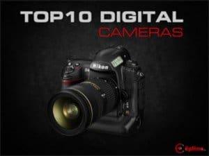 Top 10 Digital cameras
