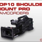 top 10 shoulder mounted camcorders