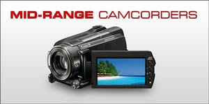 Top Ten Mid range camcorders