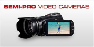 semi Professional Video Camera Reviews