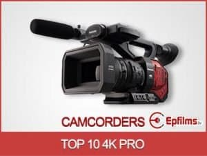 Top 10 + Pro Best 4K Video Cameras / Camcorders