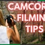 epfims-shooting-film-tips-camcorder