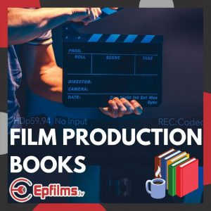 best-film-production-books-epfilms